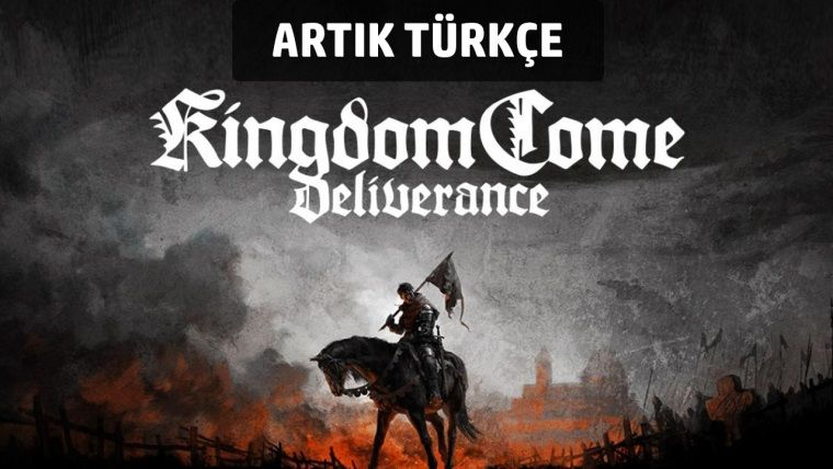 Kingdom Come: Deliverance, Türkçe dil desteğine kavuştu